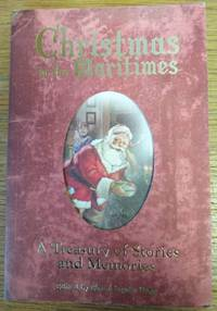 Christmas in the Maritimes; A Treasury of Stories and Memories