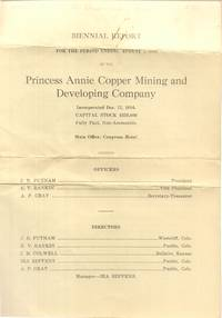 Biennial Report for the Period Ending August 1, 1918 of the Princess Annie  Copper Mining and Developing Company