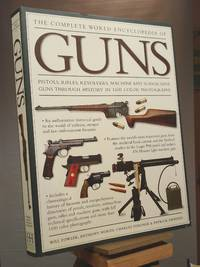 The Complete World Encyclopedia of Guns