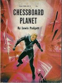 CHESSBOARD PLANET: Galaxy Novel No. 26 (vt - The Far Reality; The Fairy Chessmen)