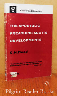 The Apostolic Preaching and Its Development. Three Lectures with an  Appendix on Eschatology and History.