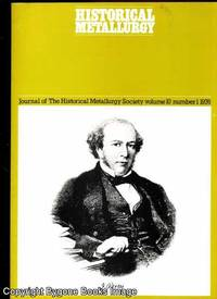Journal of the Historical Metallurgy Society Vol 10 Number 1 1976