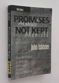 Promises Not Kept: The Betrayal of Social Change in the Third World, Fifth Edition
