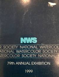 NWS National Watercolor Society, 79th Annual Exhibition 1999