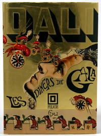 Les Diners de Gala by Dali, Salvador; Moore, Captain J. Peter (translator) - 1973