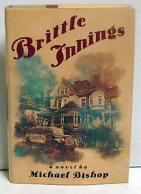 Brittle Innings by  Michael Bishop - 1st Edition - 1994 - from citynightsbooks (SKU: 603)