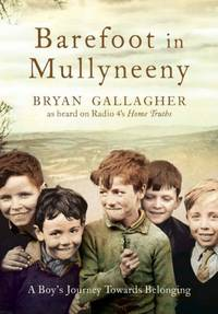 image of Barefoot in Mullyneeny: A Boy's Journey Towards Belonging