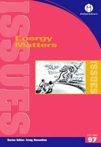 Energy Matters (Issues Series vol. 97)