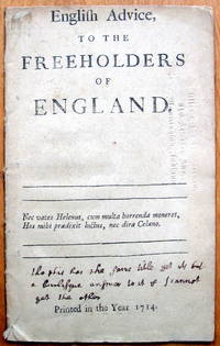 English Advice to the Freeholders of England