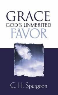 Grace, God's Unmerited Favor