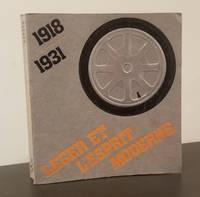 Leger and the Modern Spirit: An Avant-Garde Alternative to Non Objective Art 1918-1931; Leger et L'Esprit Moderne: Une Alternative D'Avant-Garde a L'Art Non-Objectif 1918-1931
