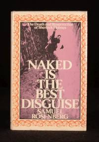 Naked is the Best Disguise: The Death and Resurrection of Sherlock Holmes