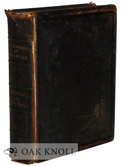 Wilmington: Aldine Publishing and Engraving Co, 1882. original full leather stamped in blind, all ed...