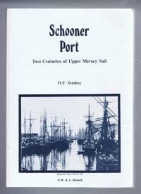image of Schooner Port, Two Centuries of Upper Mersey Sail