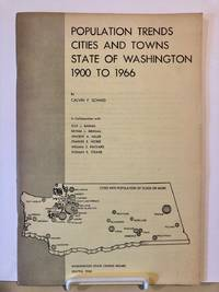 Population Trends Cities and Towns State of Washington 1900 to 1966