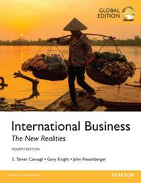 International Business: The New Realities, Global Edition, 4th Ed. by  Gary Knight  John Riesenberger - Paperback - 4 - 2016-01 - from Amcsme (SKU: U3O-PR1-B6U)