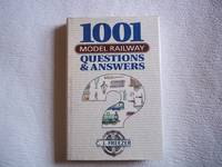 image of 1001 Model Railway Questions and Answers