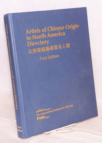 Artists of Chinese origin in North America directory; first edition 1993, 1994