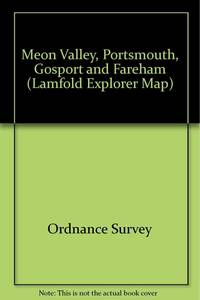 image of Meon Valley, Portsmouth, Gosport and Fareham (Lamfold Explorer Map) [Folded M