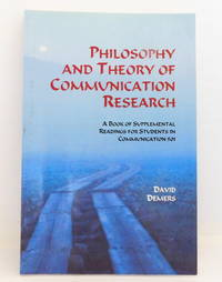 Philosophy and Theory of Communication Research