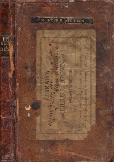 Milledgeville: P. L. & B. H. Robinson, Printers, 1835. First Edition. Leather bound. Poor. 8vo. viii...