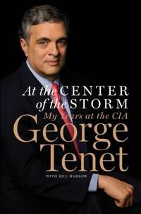 image of At the Center of the Storm: My Years at the CIA George Tenet and Bill Harlow