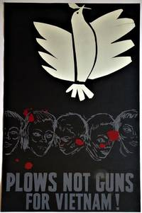 Plows Not Guns for Vietnam: Hand Silkscreened  Anti-War Poster