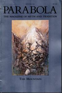 image of Parabola: Magazine of Myth and Tradition Vol. XIII, No. 4: November, 1988 (Winter) Issue on THE MOUNTAIN