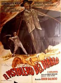 Pistolero del diablo. Con Fernando Almada, Mário Almada, Elsa Cárdenas, Carlos Cardán. (Cartel de la película)