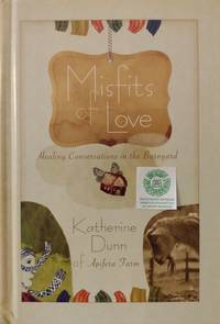 Misfits of Love:  Healing Conversations in the Barnyard