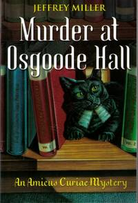 Murder at Osgoode Hall : An Amicus Curiae Mystery
