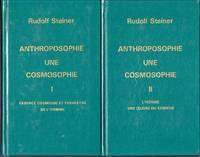Anthroposophie.  Une Cosmosophie.  ( 2 VOLUMES)