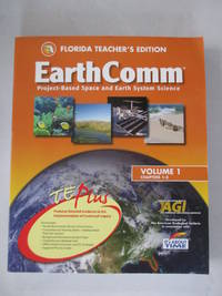 Earth Comm Project-based Space and Earth System Science (VOLUME 1 CHAPTERS 1-3)
