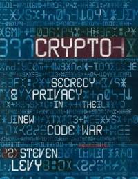 Crypto by  Stephen Levy - Hardcover - 2001 - from ThriftBooks (SKU: G0713993464I3N01)