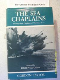 The Sea Chaplains: a history of the chaplains of the Royal Navy