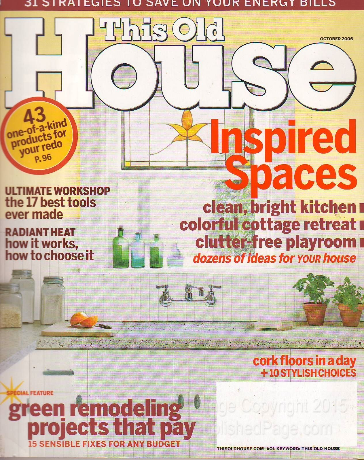 This old house 2006 october by scott omeilianuk editor for Classic house 2006