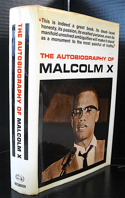 THE AUTOBIOGRAPHY OF MALCOLM X, Huthinson, 1966. first British edition, near fine in like photograph...