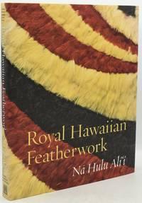 [CRAFTS] [HAWAII] ROYAL HAWAIIAN FEATHERWORK. NA HULU ALI'I