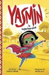 Yasmin la superheroína (Yasmin en español) (Spanish Edition)