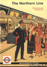 The Northern Line. An Illustrated History