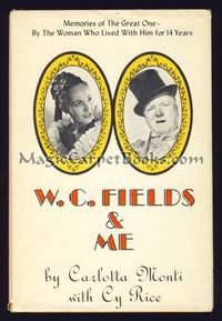 W.C. Fields & Me