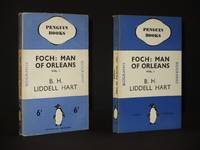 Foch: Man off Orleans (Vol. I): (Penguin Book No.114)