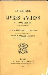 Vente Du 1er Au 23 Mai 1884 : Livres Anciens et Modernes Principalement  Sur La Jurisprudence et...