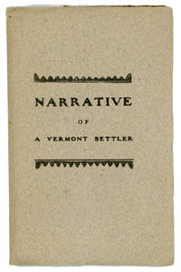 Narrative of a Vermont Settler.