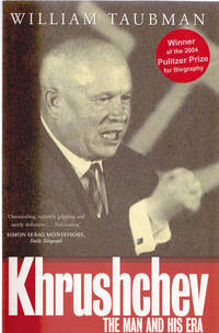image of Khrushchev: The Man and His Era