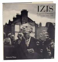 Izis: Captive Dreams, Photographs 1944-1980