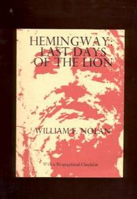 Hemingway: Last Days of the Lion