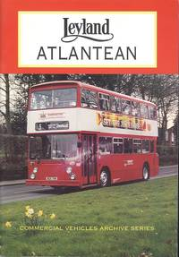 Leyland Atlantean: 1958-98 Forty Years of Service (Commercial Vehicles Archive Series)
