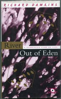 River Out of Eden; A Darwinian View of Life
