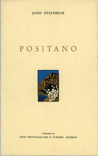 POSITANO by  John Steinbeck - First Edition - 1954. - from L. W. Currey, Inc. and Biblio.com